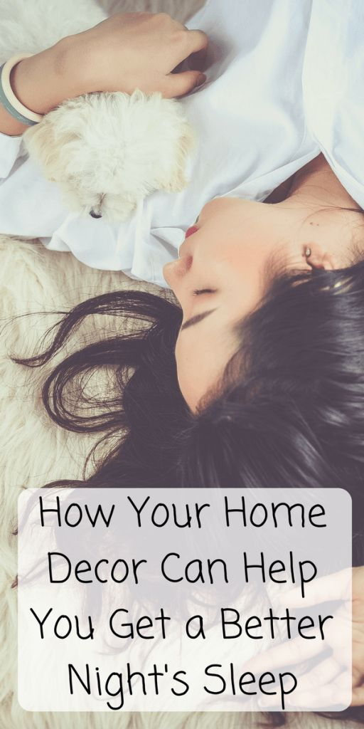 How Your Home Decor Can Help You Get a Better Night's Sleep