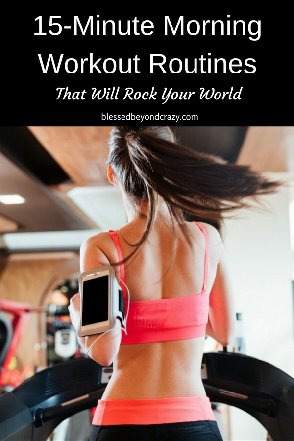 15-Minute Morning Workout Routines That Will Rock Your World