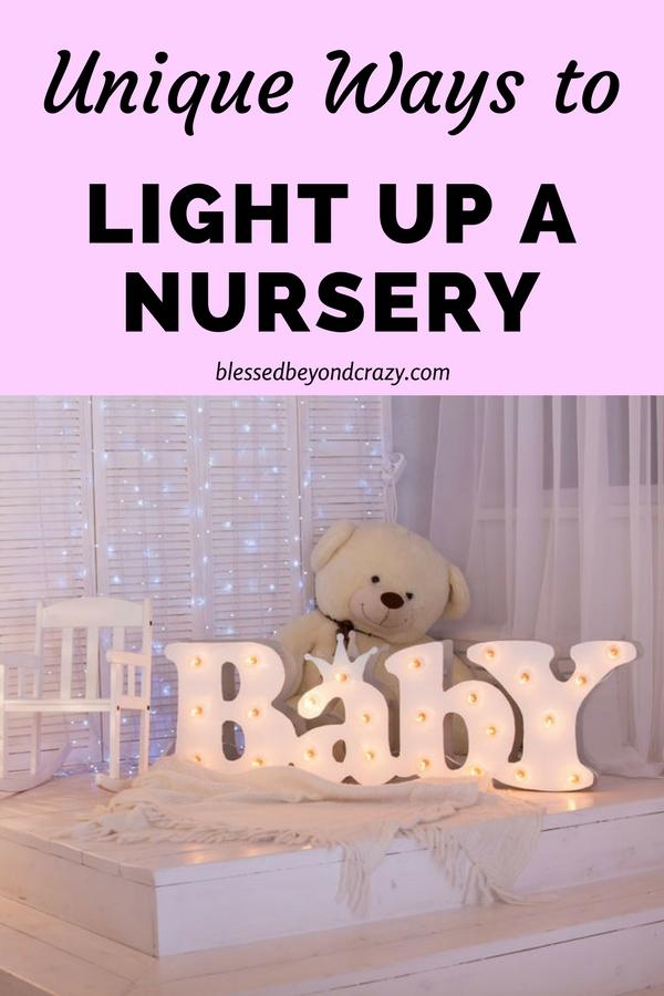 Unique Ways to Light Up A Nursery