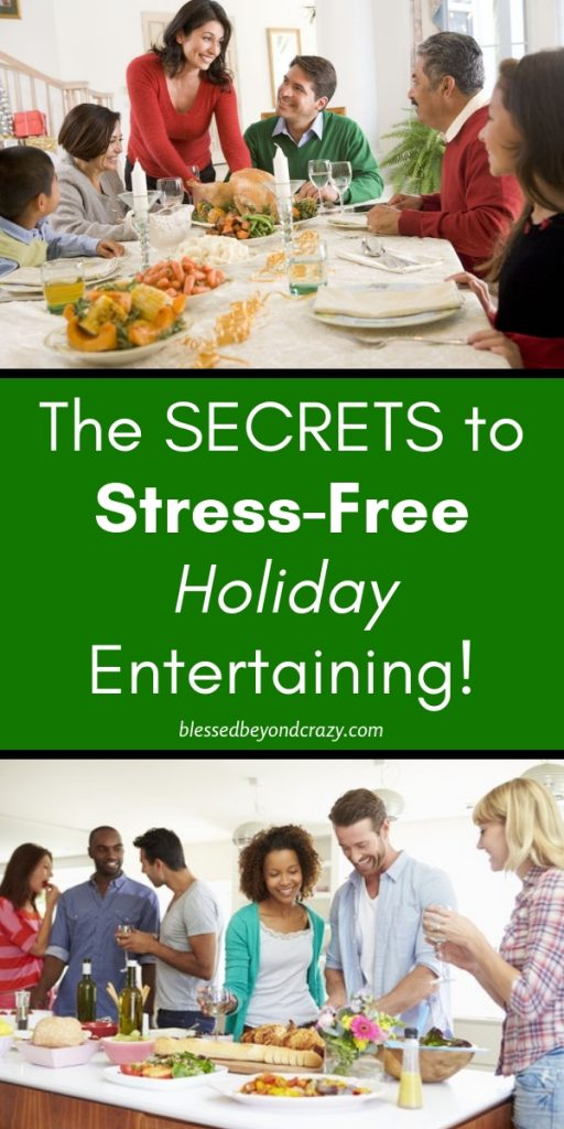 The Secrets to Stree-Free Holiday Entertaining
