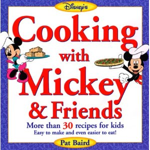 Our Favorite Cookbook – Cooking with Mickey & Friends by Pat Baird