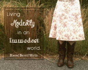 Living Modestly in an Immodest World