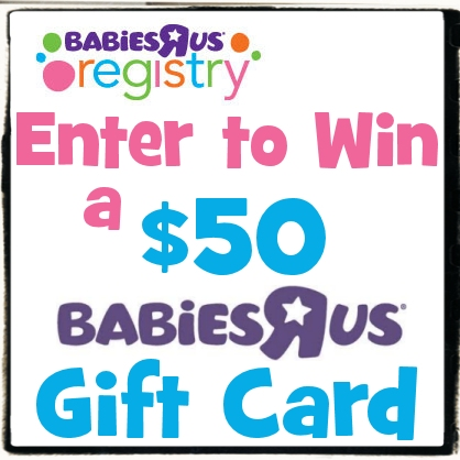 Win a $50 Babies R Us Gift Card