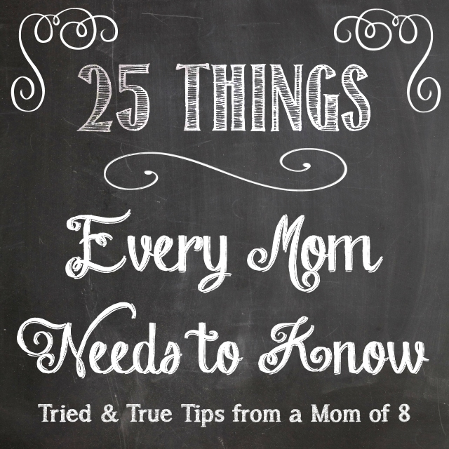 25 things every mom needs to know