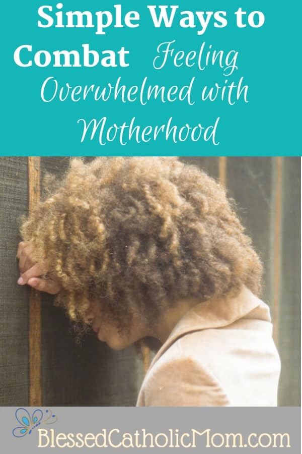 Are you feeling overwhelmed with all that you desire to be for your family, for yourself, and for God? Here are simple ideas to combat feeling overwhelmed. Image of a woman leaning her head on her arm against a fence, looking down. Image by Death to Stock photo.