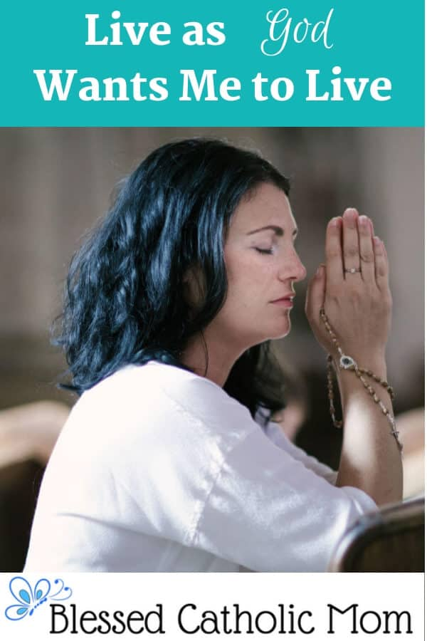 It can be challenging to live as God wants me to live on a daily basis. How do I know how God wants me to live each day? Ephesians, St. Paul tells us. Pray. Be faithful to our call in life. Image of a woman praying with a Rosary in her hands while kneeling at church.