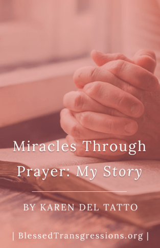 Miracles Through Prayer