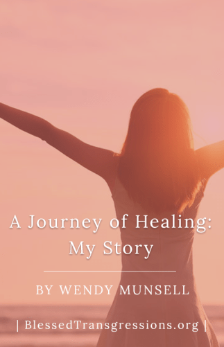 A Journey of Healing: My Story