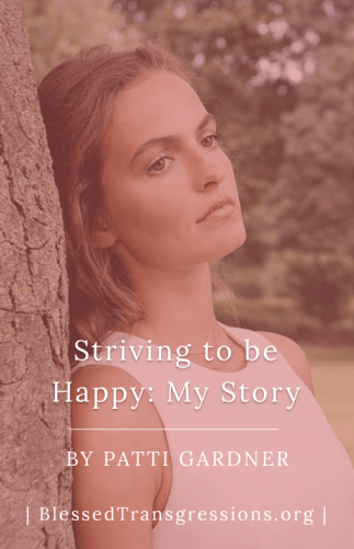 Striving to be Happy: My Story