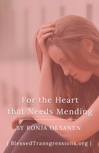 For the Heart that Needs Mending