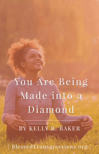 You are Being Made into a Diamond - Pinterest
