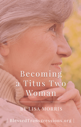 Becoming a Titus Two Woman - Pinterest