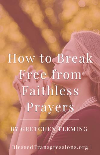 Faithless Prayers - Pinterest