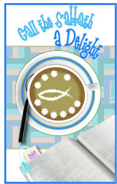 Call teh Sabbath a Delight