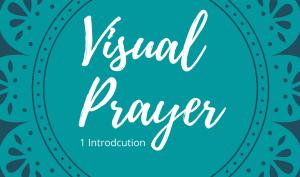 Visual Prayer