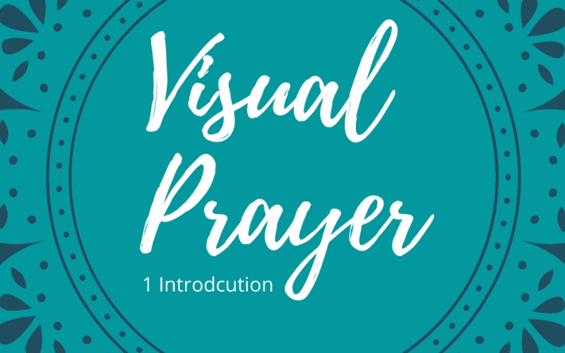 The Guide to Visual Prayers Part 1