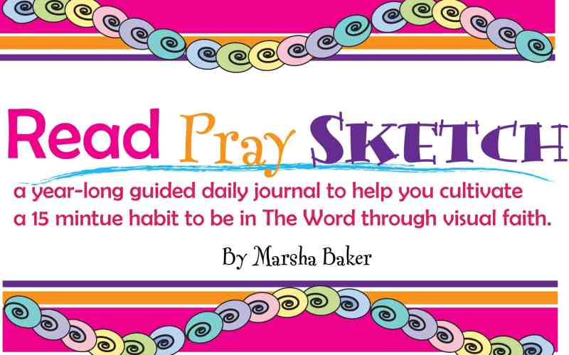 Read-Pray-Sketch 10 Day Challenge – Days 1-10