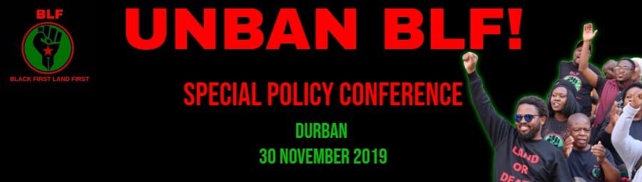 All roads lead to Durban for BLF's policy conference