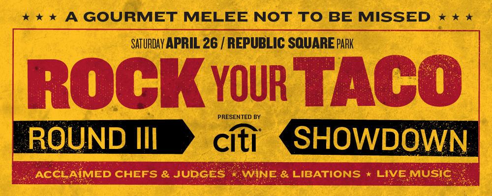 Rock Your Taco - Austin Food & Wine Festival