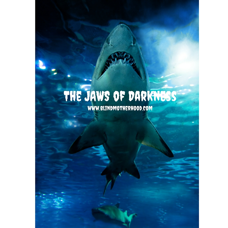 The JAWS of Darkness: I'm not Chrissie - Chrissie was the shark's victim. Captain Brody was Amity's hero. I'm not playing the victim. I want to be the hero in my story. Not for you, the audience, but for me. I need to save myself. I'm the only one who can. I need to be here for my daughters and husband. I need to fight the pain within the darkness.