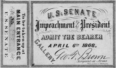 Ticket to the impeachment of Andrew Johnson... which failed