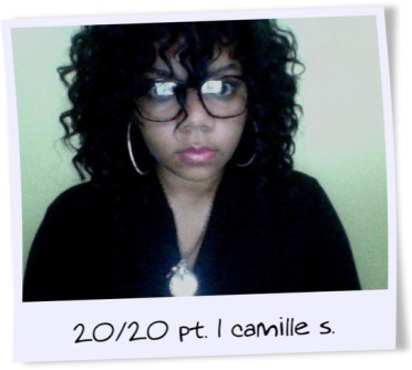 Camille Camille S. one half of the 20/20 team is a cosmetologist, makeup artist and natural hair guru.