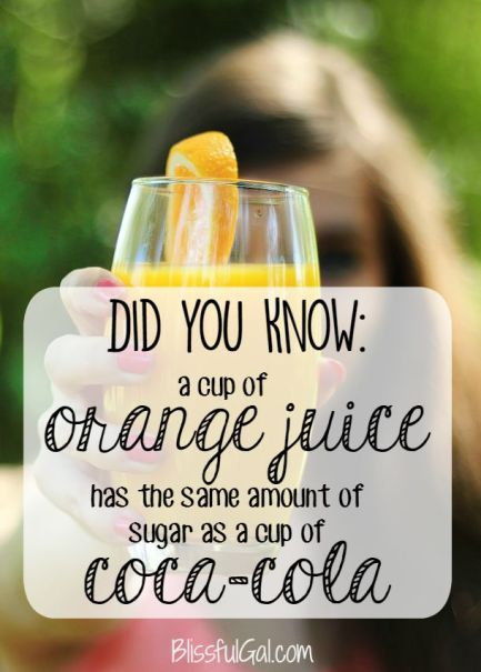Did you know that orange juice and Coke have the same amount of sugar