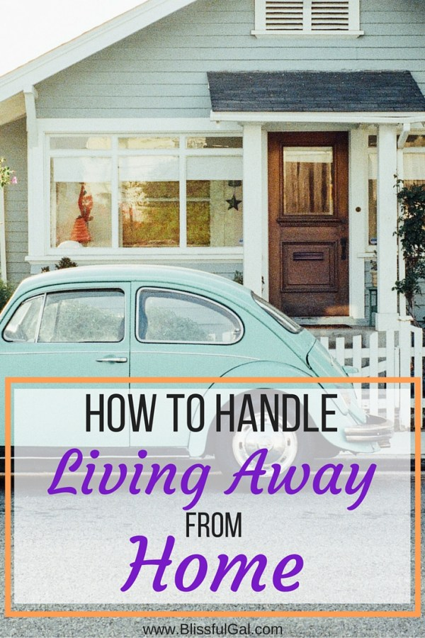 How to Handle Living Away From Home - Change can be both exciting and nerve racking but trying new things helps us grow in so many ways. Just knowing this doesn't always make moving away easier, so I have shared what helped me when I lived away from my family and friends