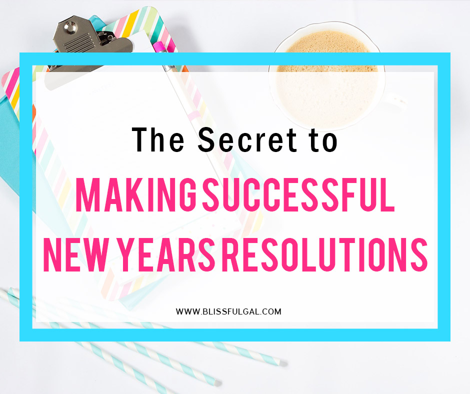 The Secret to Keeping New Year's Resolutions | How to keep New Year's resolutions | Goal Setting Tips | Keeping Goals | How to Make New Year's Resolutions