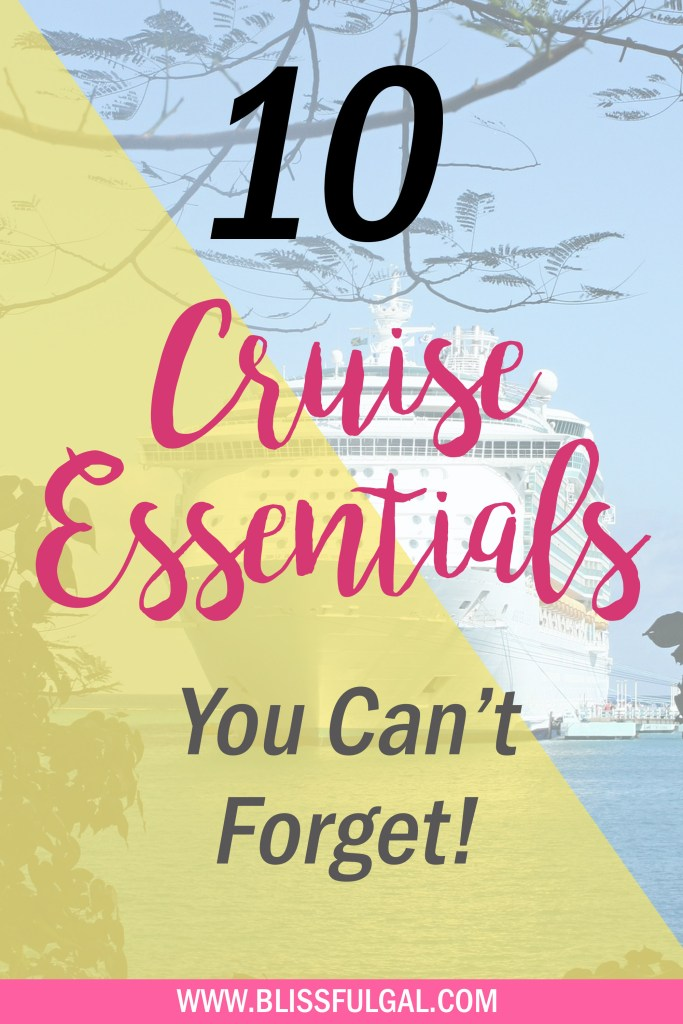 I'm back from my cruise and here are 10 cruise essentials you can't forget! Packing for a cruise can be difficult, but these essentials are necessary! What to pack for a cruise | What to pack for a Caribbean Cruise | Packing tips for a cruise