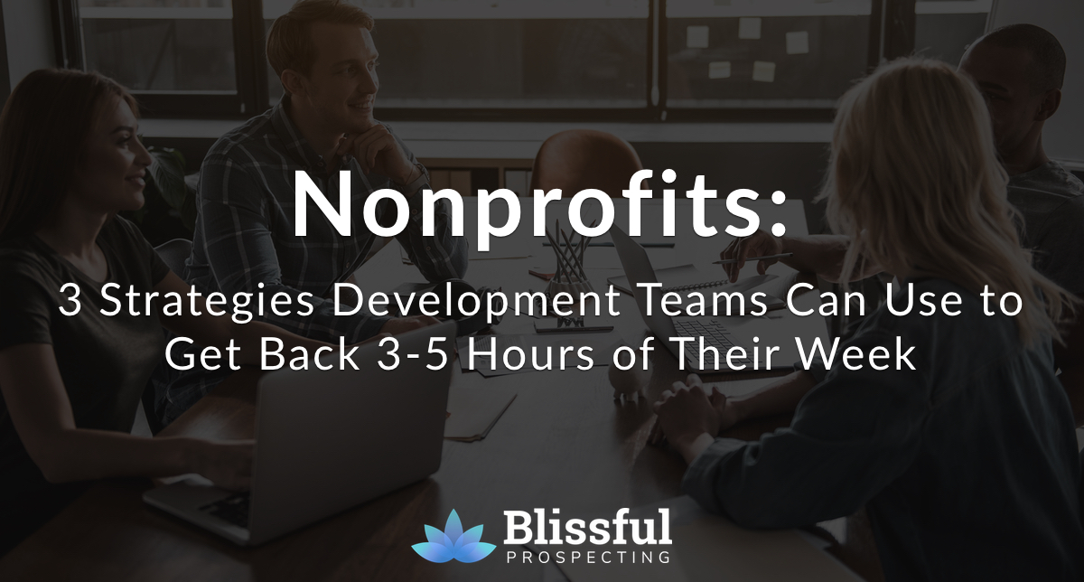 3 Strategies Development Teams Use to Get Back 3-5 Hours of Their Week