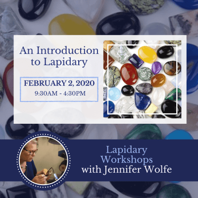 Introduction to Lapidary - February 2nd