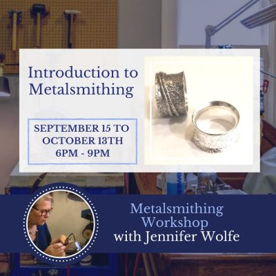 September 13 Introduction to Metalsmithingeptember 13 Introduction to Metalsmithing