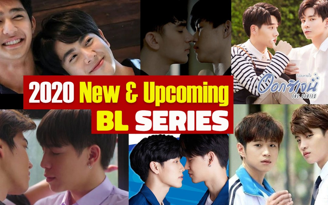 2020 New and Upcoming Thai BL Series