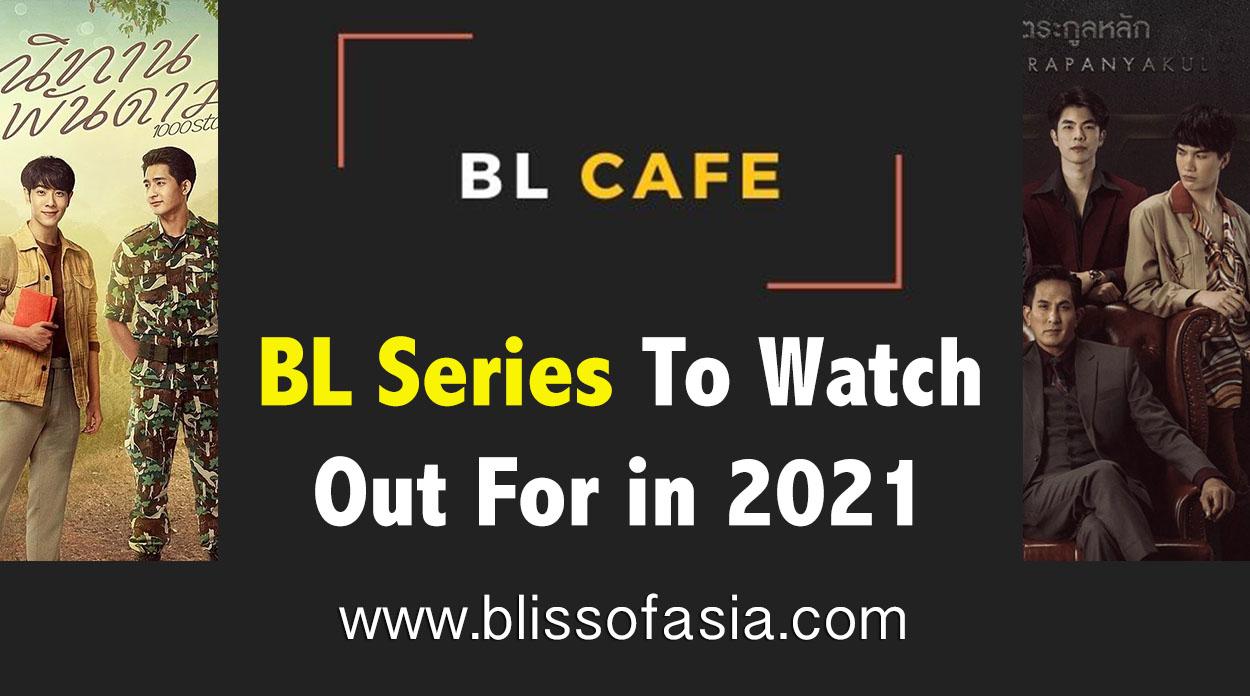 Upcoming 2021 BL series