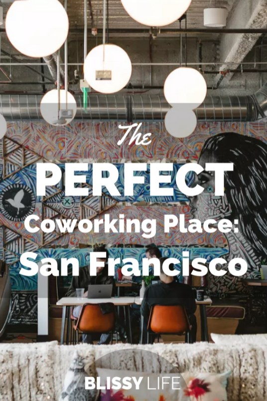 The PERFECT Coworking Place- San Francisco