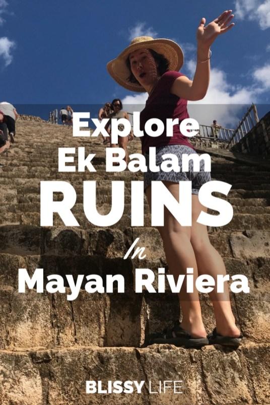 Explore Ek Balam RUINS In Mayan Riviera