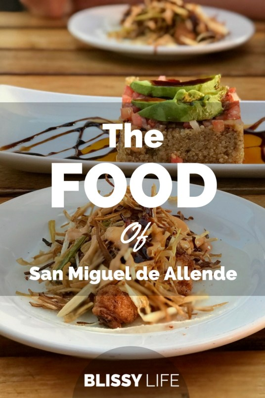 The FOOD Of San Miguel de Allende