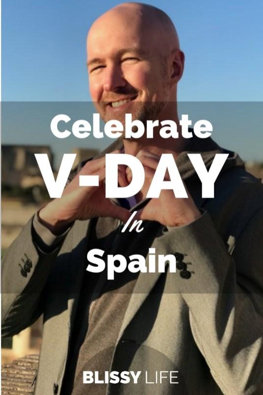 Celebrate V-DAY In Spain