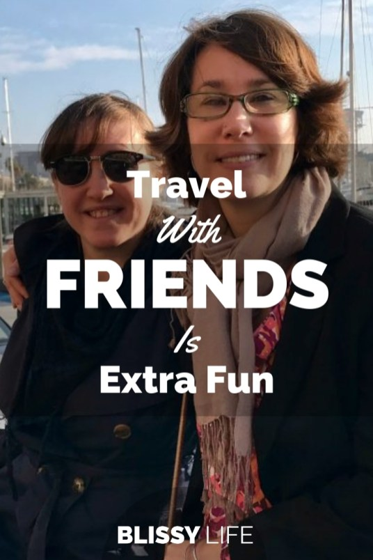 Travel With FRIENDS Is Extra Fun