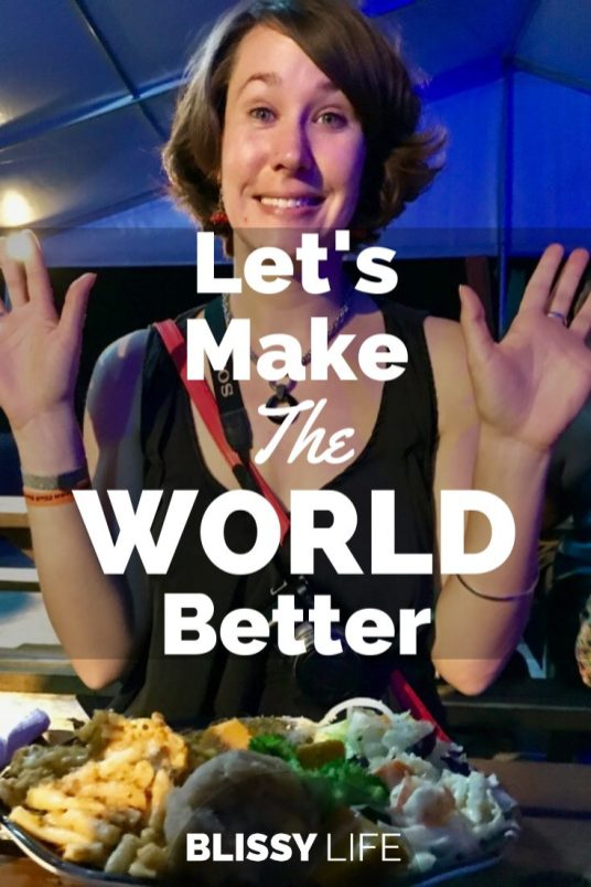 Let's Make The WORLD Better