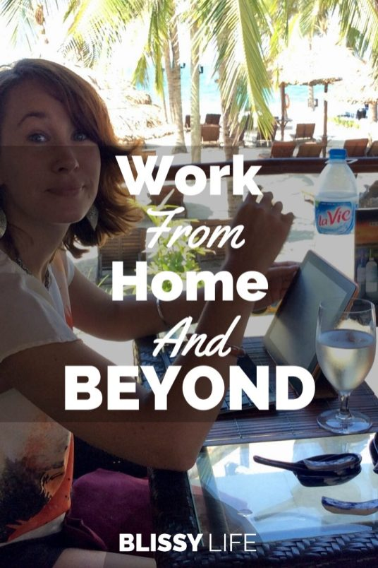 Work From Home And BEYOND