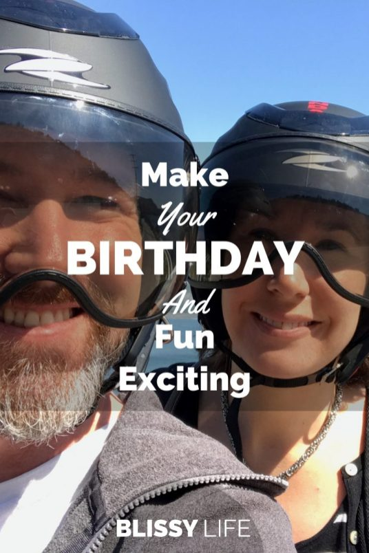 Make Your BIRTHDAY Fun And Exciting