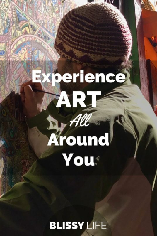 Experience ART All Around You