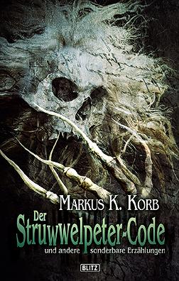 Cover von Mark Freier zu: Der Struwwelpeter-Code von Markus K. Korb