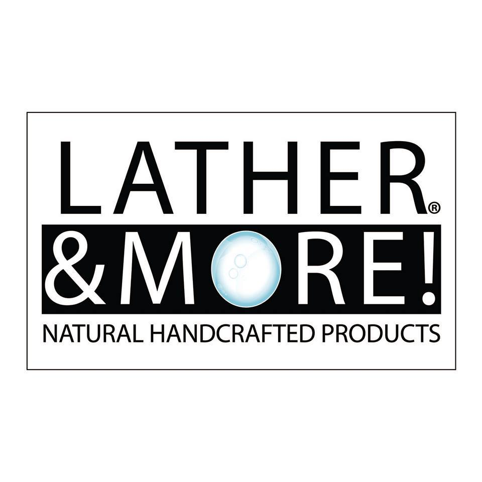Lather and More