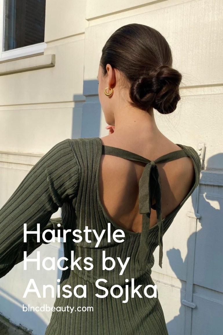 Hairstyle Hacks By Anisa Sojka Pin