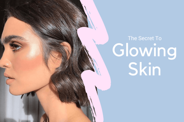 Get Glowing Skin: 9 Highlighters You Should Know About in 2021