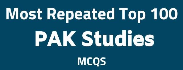 Most Repeated Pak Study MCQs