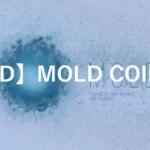 【MLD】MOLD COINとは